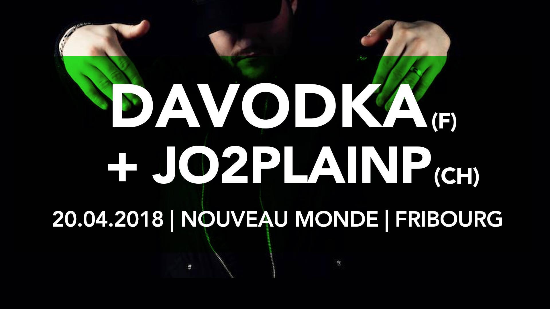 Davodka @ Nouveau monde