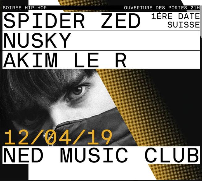 Nusky + Spider Zed @ Ned Music Club