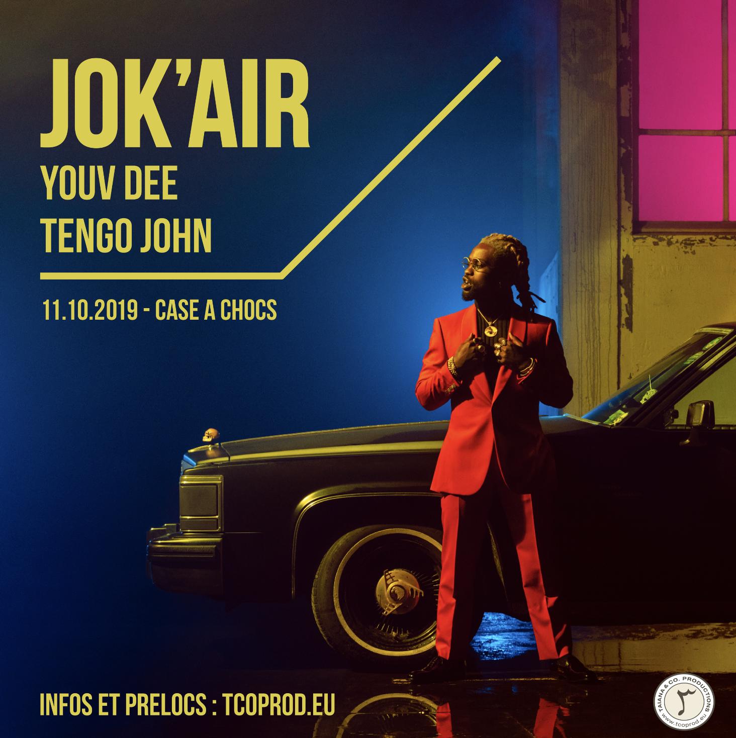 Jok'air / Youv Dee / Tengo John