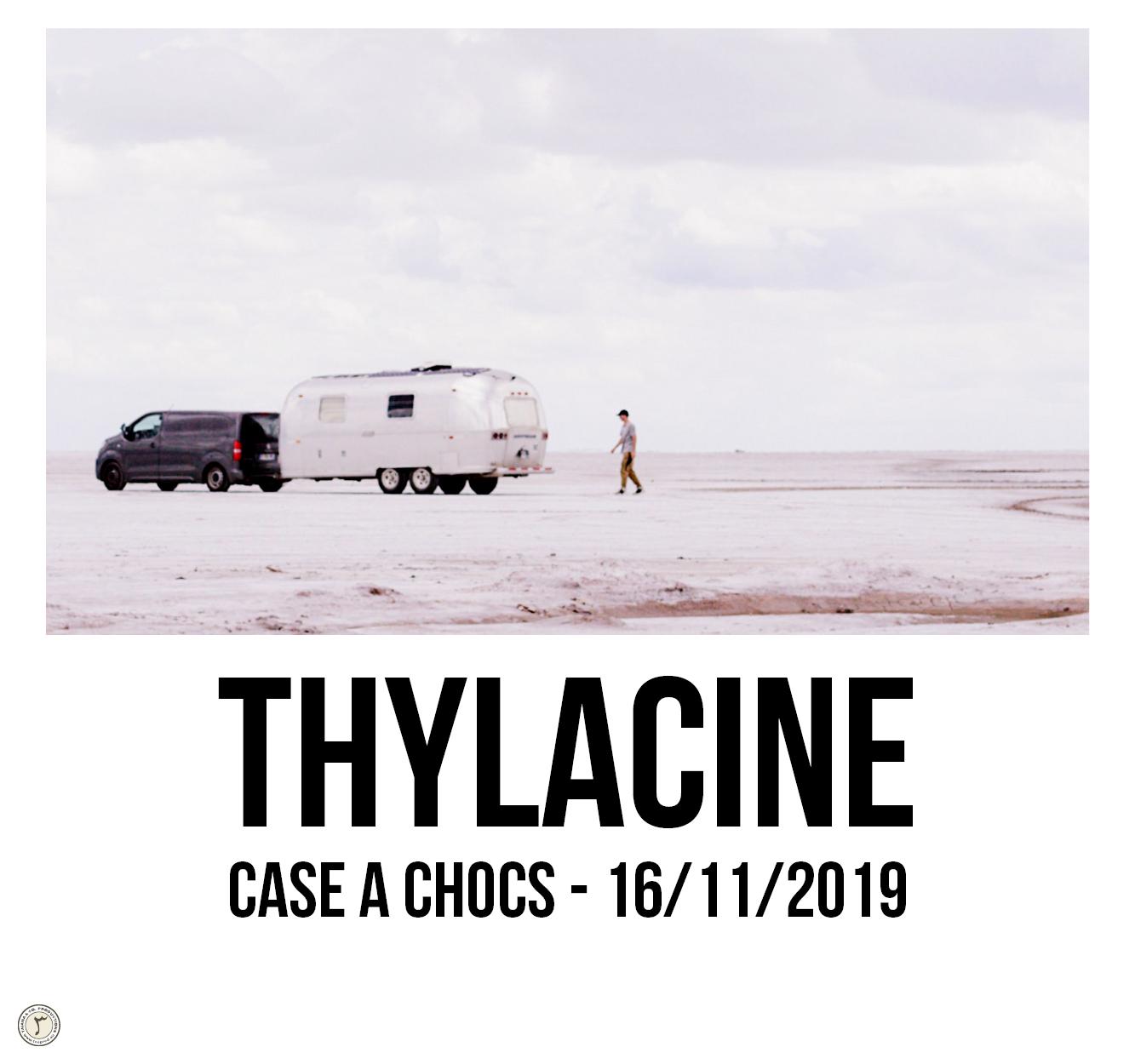 Thylacine Live @ Case à Chocs