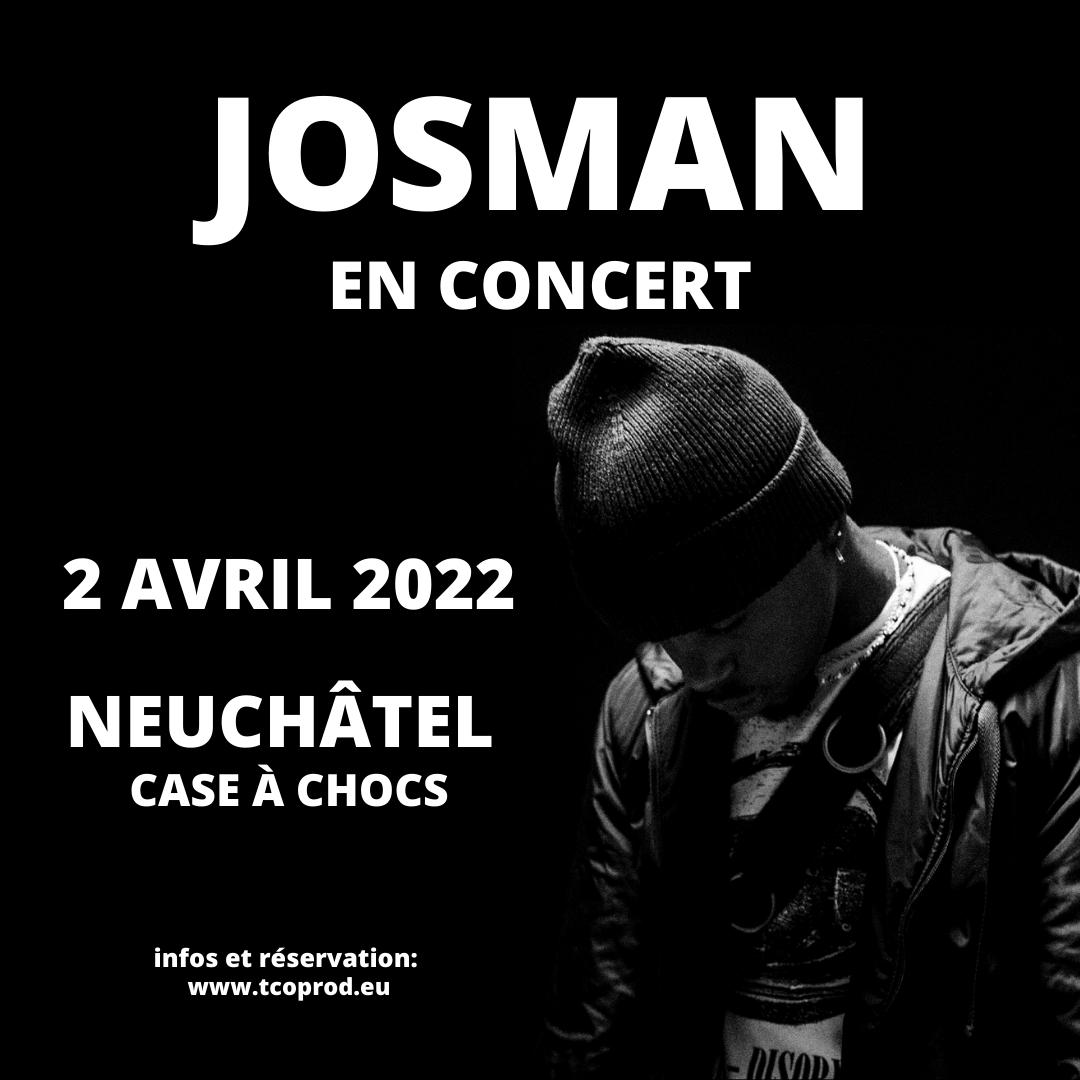 Josman @ Case à Chocs