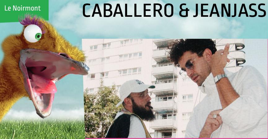 Caballero & JeanJass @ Chant du Gros